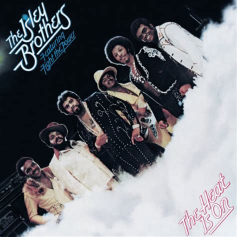 The Isley Brothers, 'The Heat is On' (1975)   40 Albums