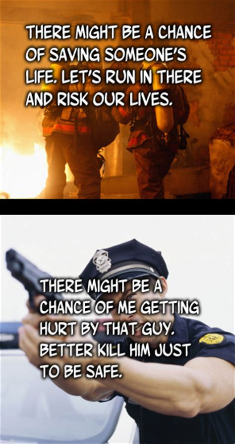 Priorities of cops and fire fighters